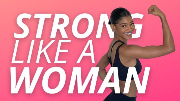#STRONGLIKEAWOMAN
