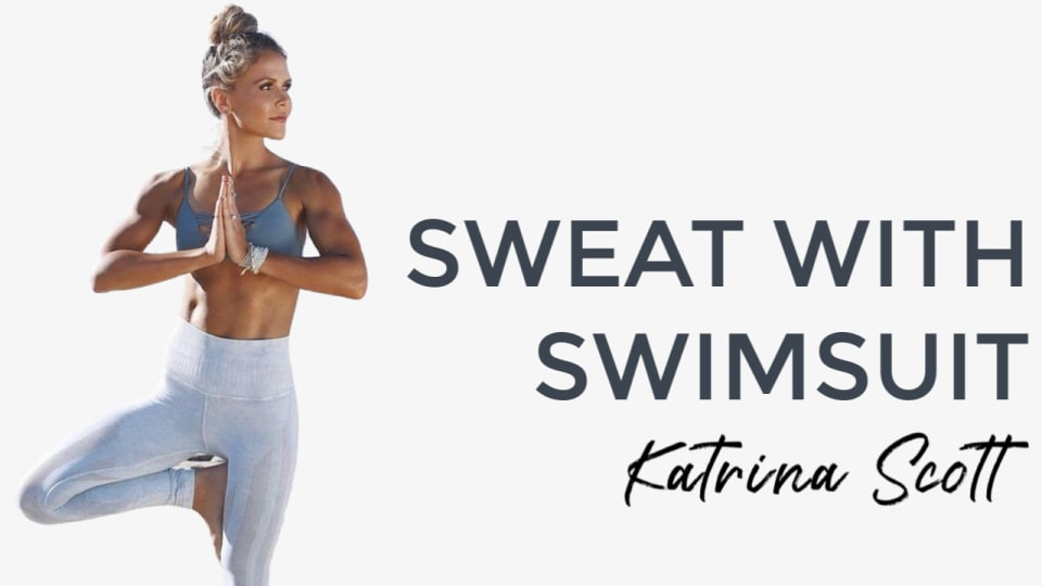 Sweat With Swimsuit: Katrina Scott
